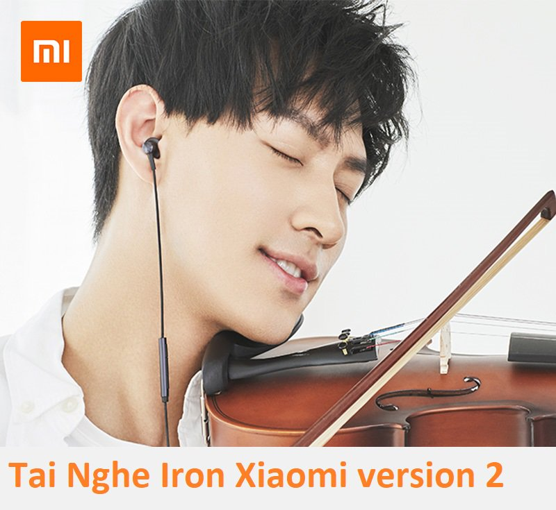 TAI NGHE IRON XIAOMI VERSION 2 2018