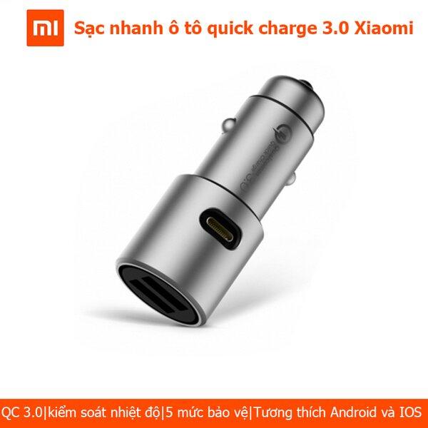 Sạc xe hơi nhanh ô tô Xiaomi Quick charge 3.0