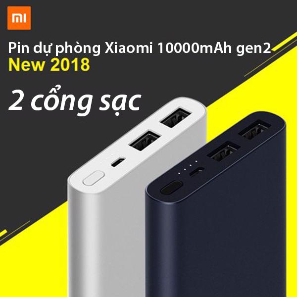 PIN DỰ PHÒNG XIAOMI 10000MAH GEN2 NEW 2018